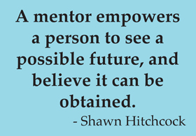 Who is a mentor